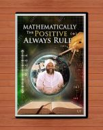 Mathematically The Positive Always Rule
